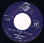 SHARON JONES PEOPLE DON'T GET WHAT THEY DESERVE bw SLOW DOWN, LOVE DAPTONE Dap-1072A M-
